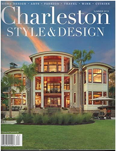 Charleston Style & Design Magazine Summer 2018