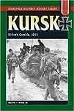 Kursk, Walter S. Dunn, 0811735028