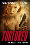 Tortured (The Mercenary Series)