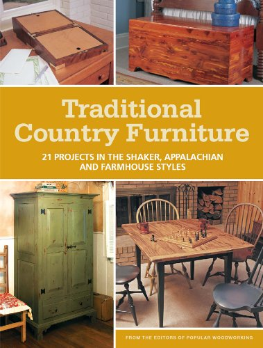 (Traditional Country Furniture: 21 Projects in the Shaker, Appalachian and Farmhouse Styles)
