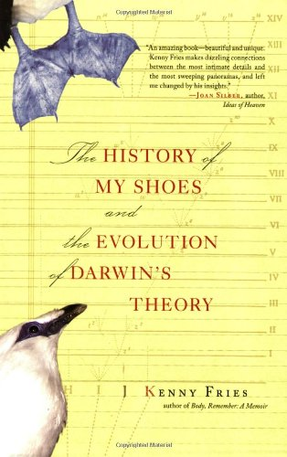 The History of My Shoes and the Evolution of Darwin's Theory pdf epub