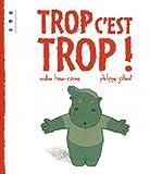 """Afficher """"Trop c'est trop !"""""""
