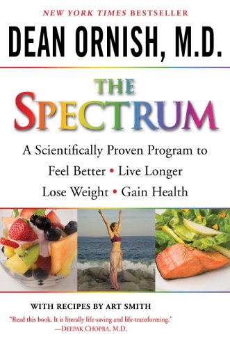 (The Spectrum: How to Customize a Way of Eating and Living Just Right for You and Your Family)
