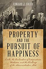 In this book, Edward Erler brings a lifetime of study of political philosophy, the American founding, and the US constitution to the central role of property in American constitutional thought. Erler argues that the Founders c...