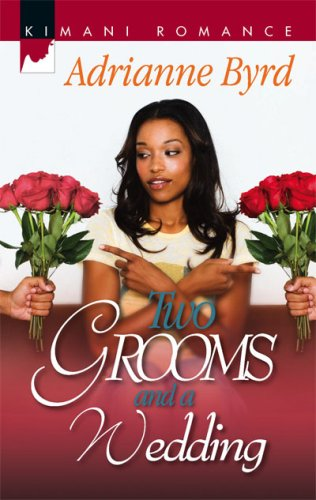 Search : Two Grooms And A Wedding (Kimani Romance)