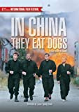 In China They Eat Dogs (English Subtitled)
