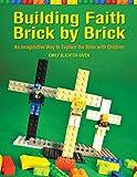Building Faith Brick by Brick: An Imaginative Way