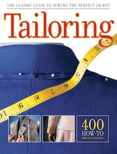 - Tailoring: The Classic Guide to Sewing the Perfect Jacket