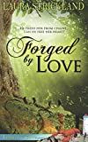 img - for Forged by Love book / textbook / text book