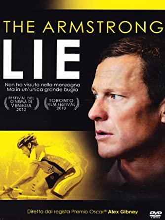 alex gibney the armstrong lie