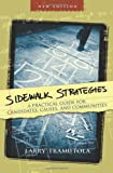 Sidewalk Strategies: A Practical Guide for Candidates, Causes, and Communities