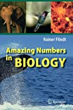 Amazing Numbers in Biology, Flindt, Rainer, 3540301461
