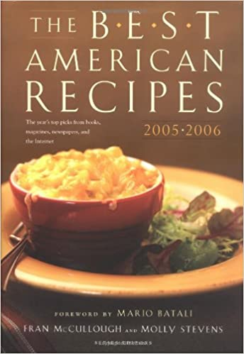 The best american recipes 2005 2006 the years top picks from books the best american recipes 2005 2006 the years top picks from books magazines newspapers and the internet 150 best recipes molly stevens forumfinder Images