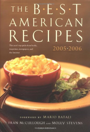 The Best American Recipes 2005-2006 (150 Best Recipes) (Best Mario Batali Cookbook)