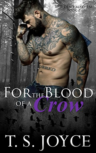 For the Blood of a Crow (Red Dead Mayhem Book 2) cover