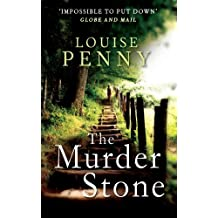 The Murder Stone: A Chief Inspector Gamache Mystery, Book 4 (Chief Inspector Armand Gamache series)