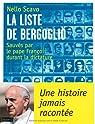 La liste de Bergoglio : Sauvés par le pape François durant la dictature par Scavo