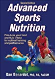 Advanced Sports Nutrition-2nd Edition, Dan Benardot, 1450401619