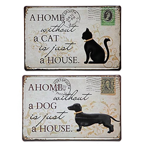 2 Retro Signs (New Deco a Home Without a Cat is Just a House ,a Home Without a Dog is Just a House Vintage Retro Rustic Metal Tin Signs Wall Decor Art 2-8X12 Inches(2-20x30cm) Pack of 2)
