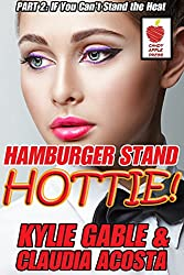 Hamburger Stand Hottie 2: If You can't Stand the Heat