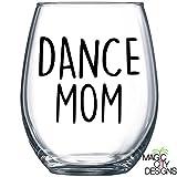 DANCE MOM Stemless Wine Glass - DANCE MOM BLACK 21 OZ STEMLESS WINE GLASS