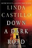 Down a Dark Road: A Kate Burkholder Novel