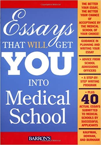 essays that will get you into medical school  essays that will get you into medical school