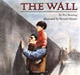 The Wall, Eve Bunting, 0395515882