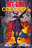img - for Hit-Girl Volume 1 book / textbook / text book