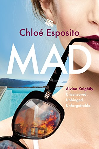 Chloe Twin (Mad: A Novel (Mad, Bad, and Dangerous to Know Trilogy))