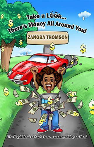 Book: Take a Look... There's Money All Around You! by Zangba Thomson