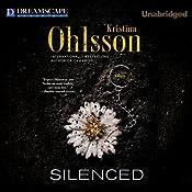 Silenced: A Novel   Kristina Ohlsson