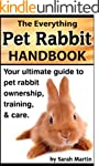The Everything Pet Rabbit Handbook -...