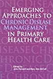 img - for Emerging Approaches to Chronic Disease Management in Primary Health Care (NONE) book / textbook / text book