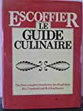 img - for Escoffier - Le Guide Culinaire: the First Complete Translation Into English: the Complete Guide to the Art of modern Cookery book / textbook / text book