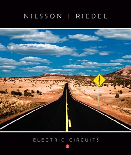 electric circuits (8th edition) james w nilsson, susan riedelelectric circuits (8th edition) 8th edition
