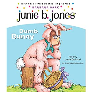 Junie B. Jones #27: Dumb Bunny Audiobook