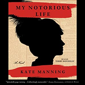 My Notorious Life Audiobook