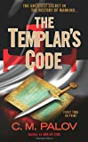 The Templar's Code, C. M. Palov, 0425237737