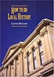 How to do Local History
