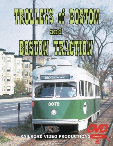 TROLLEYS OF BOSTON & BOSTON TRACTION