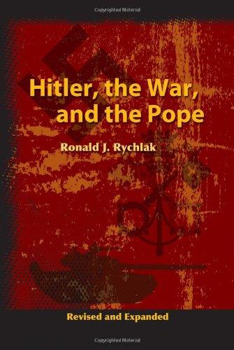 Hitler, the War, and the Pope [Ronald J. Rychlak] (Tapa Dura)
