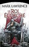 L'empire brisé, tome 2 : Le roi écorché par Lawrence