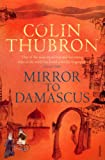 Mirror to Damascus by Colin Thubron front cover