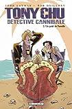 Tony Chu d??tective cannibale, Tome 2 : Un go??t de Paradis by John Layman (2011-03-02)