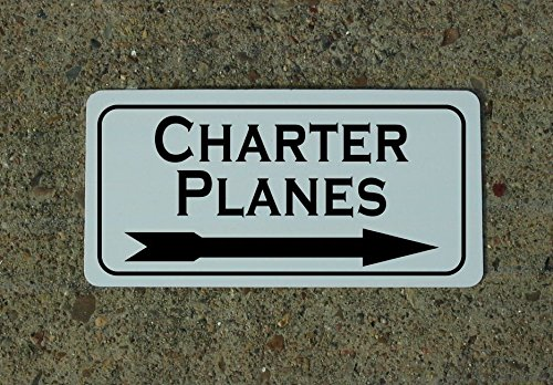CHARTER PLANES w RIGHT Arrow Vintage Retro Art Deco Style Metal Sign for Airport Air Plane Hangar Hotel Motel Bar or Restaurant Highway Motel HWY Gas Service Station (Air Plane Motels)