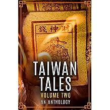 Taiwan Tales Volume 2: An Anthology