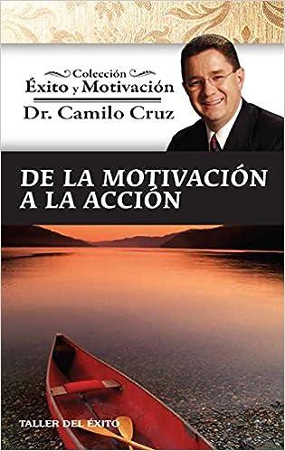DE LA MOTIVACION A LA ACCION