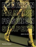 Fashion Makers Fashion Shapers, Anne-Celine Jaeger, 0500288240