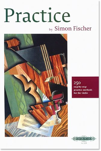 y Step Practice Methods for the Violin by Simon Fischer ()